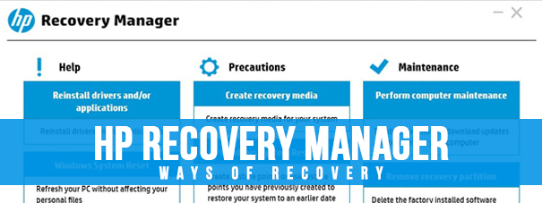 HP Recovery Manager Ways Of Recovery